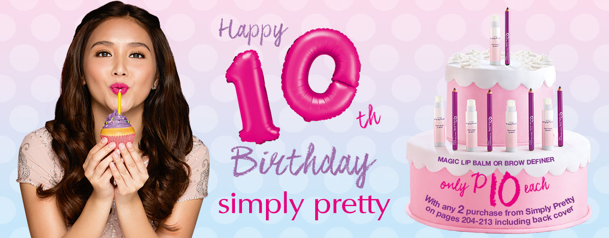 Celebrate Simply Pretty's 10th birthday with Magic Lip Balm or Brow Definer at only P10 each!