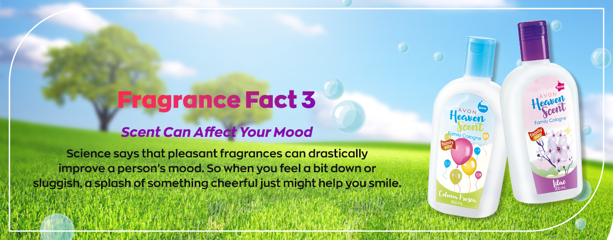 Fragrance Fact #3: Scent can affect your mood