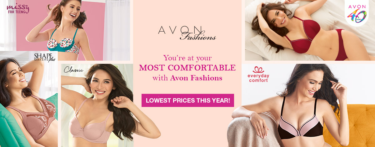 Be at your most comfortable with Avon Fashions