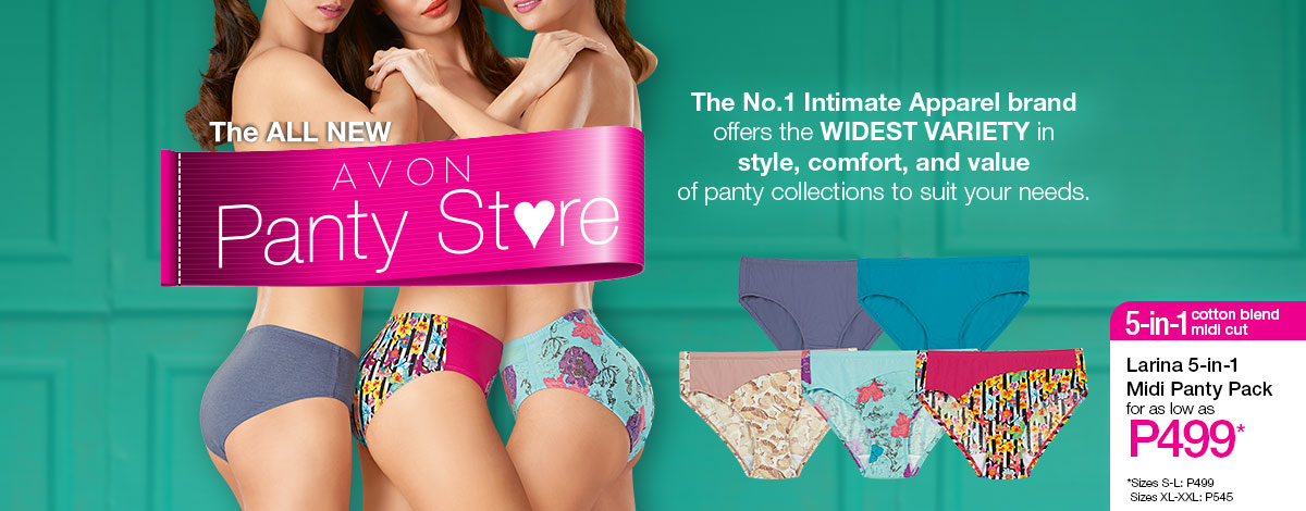 Get variety and great value from the all new Avon Panty Store!
